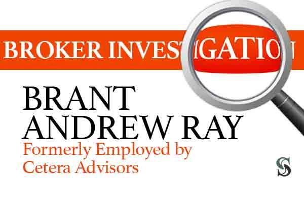 Brant Ray broker Cetera