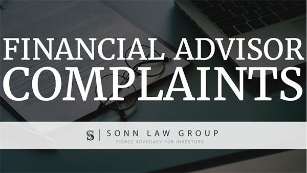 Financial Advisor Complaints