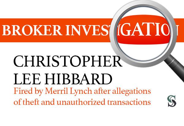 Christopher-Lee-Hibbard-Merril-Lynch-Broker-Theft
