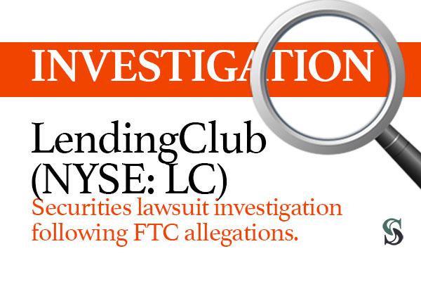 lendingclub-lawsuit-investigation