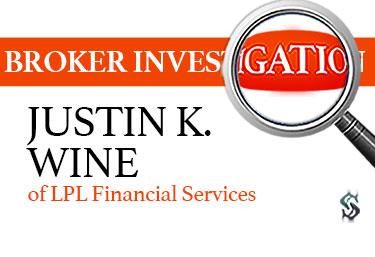 justin k wine lpl financial services
