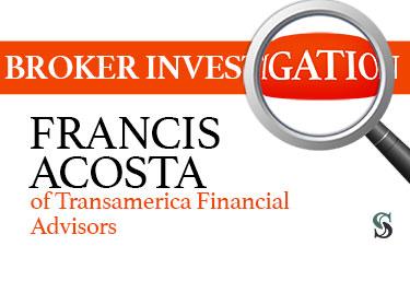 broker investigation francis acosta