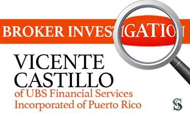 Broker Investigation: Vincente Castillol