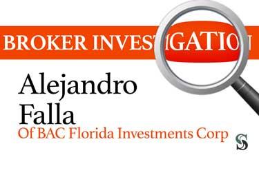 Broker Investigation: Alejandro Falla
