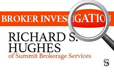 Broker Investigation: Richard S. Hughes