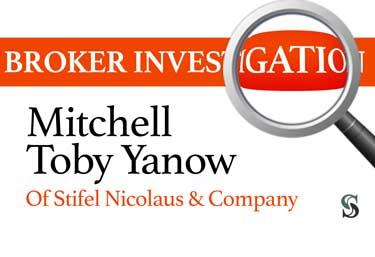 Broker Investigation: Mitchell Toby Yanow