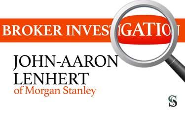 Broker Investigation: John-Aaron Lenhert