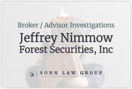 Jeffrey Nimmow - Forest Securities, Inc