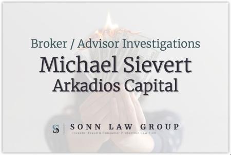 Michael Sievert, Financial Advisor with Arkadios Capital