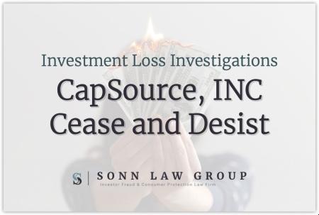 CapSource, Inc. Cease and Desist