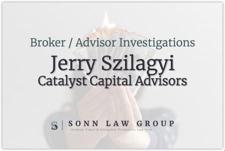 Jerry Szilagyi - Catalyst Capital Advisors