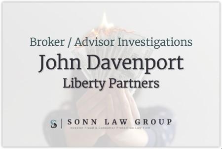 John Davenport, Broker for Liberty Partners Financial Services