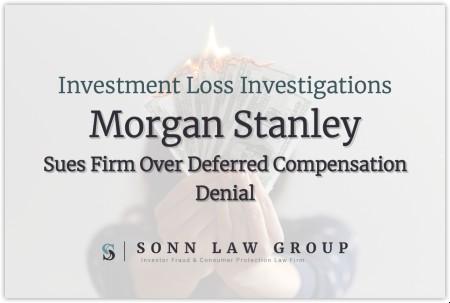 morgan-stanley-broker-sues-over-deferred-compensation-denial